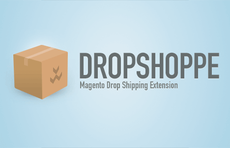 Dropshoppe: Easy Drop Shipper Extension for Magento Updated