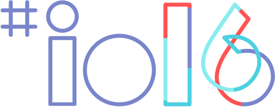 "Google I/O 2016 – ""Get things done!"""